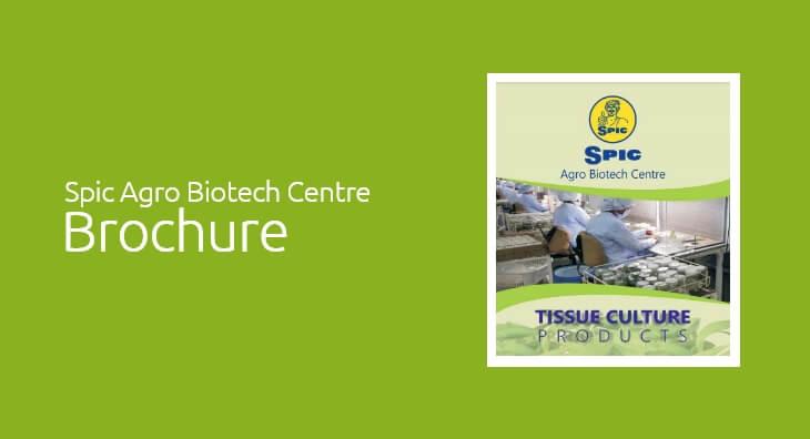 Spic Agro Biotech Centre Brochure